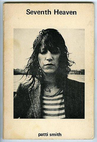 Seventh Heaven. Poetry by Patti Smith.